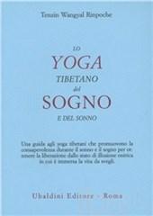 Lo yoga tibetano del sogno e del sonno